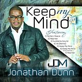 Keep My Mind by Jonathan Dunn
