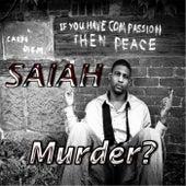 Murder? by Saiah