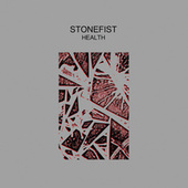 Stonefist by HEALTH