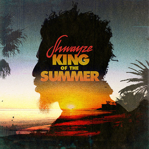 King of the Summer von Shwayze
