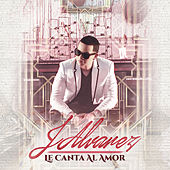 Le Canta Al Amor by J. Alvarez