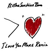 I Love You More Remix by KC & the Sunshine Band
