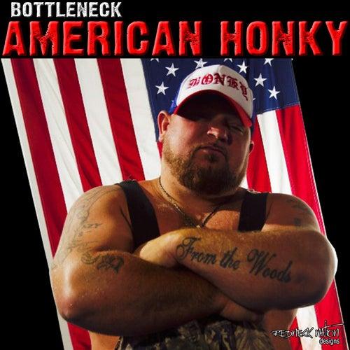 American Honky by Bottleneck