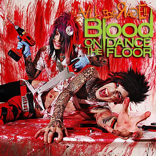 All the Rage! (Deluxe Edition) by Blood On The Dance Floor