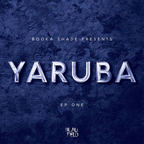 Yaruba EP One by Booka Shade