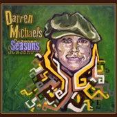 Seasons by Darren Michaels