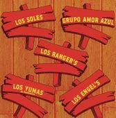 Los Soles, Los Ranger's, Los Yumas, Los Engel's, Grupo Amor Azul by Various Artists