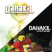 Echos du temps vs. echos du dub by Danakil