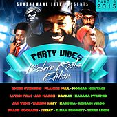Party Vibes, Vol. 3 (Modern Roots Edition) [Shashamane Intl Presents] von Various Artists