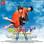 Dunno Y2 - Life Is A Moment (Original Motion Picture Soundtrack) by Various Artists