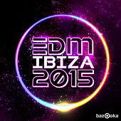 EDM Ibiza 2015 by Various Artists