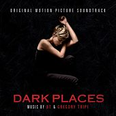 Dark Places (Original Soundtrack Album) by Various Artists