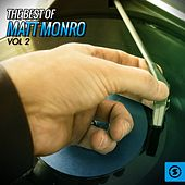 The Best of Matt Monro, Vol. 2 by Matt Monro