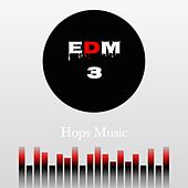 EDM, Vol. 3 by Daniel