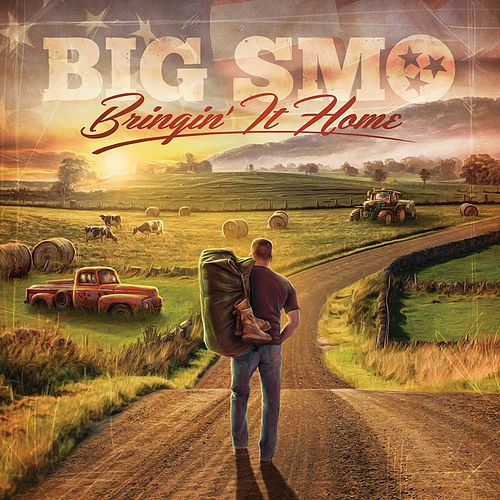 Bringin' It Home by Big Smo