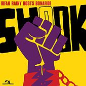 Shook (Remixes) by Irfan Rainy