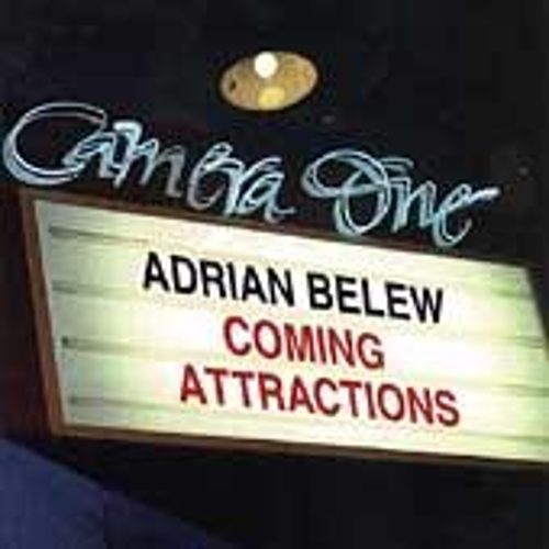 Coming Attractions by Adrian Belew