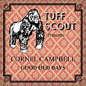 Good Old Days by Cornell Campbell