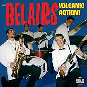 Volcanic Action! by The Bel-Airs