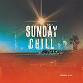 Sunday Chill, Vol. 2 (Relaxing & Melodic House Music) by Various Artists