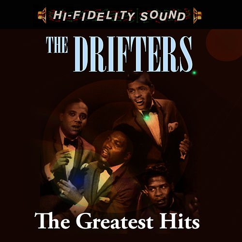 The Greatest Hits by The Drifters