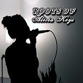The Roots Of Alicia Keys von Various Artists