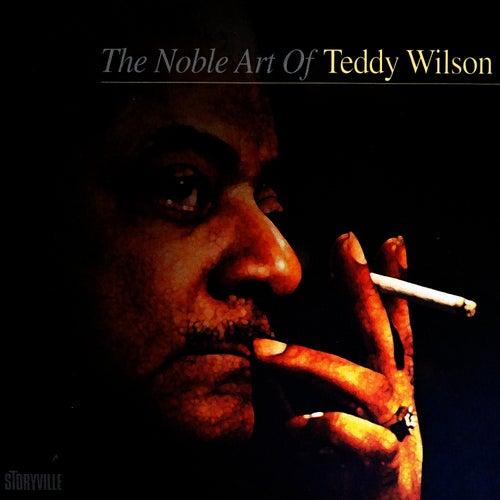 The Noble Art Of Teddy Wilson by Teddy Wilson
