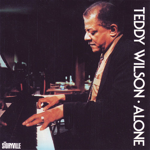 Alone by Teddy Wilson