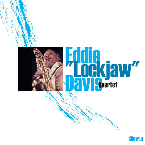 Eddie 'Lockjaw' Davis Quartet by Eddie 'Lockjaw' Davis