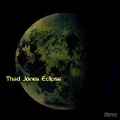 Eclipse by Thad Jones