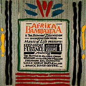 Afrika Bambaataa Presents Hip Hop, Soul And Dance Classics Vol 1 by Afrika Bambaataa