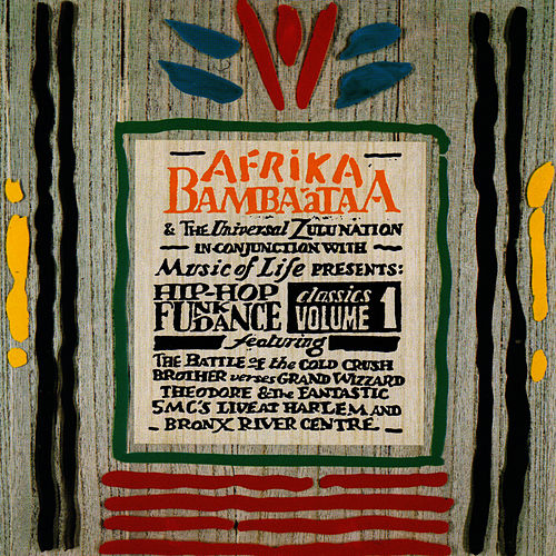 Afrika Bambaataa Presents Hip Hop, Soul And Dance Classics Vol 1 by Afrika Bambaataa