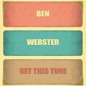 Get This Tune von Ben Webster
