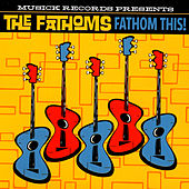 Fathom This! by The Fathoms