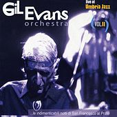 Live At Umbria Jazz Vol.II by Gil Evans