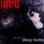 Savage Garden by The 69 Eyes