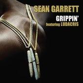 Grippin' by Sean Garrett