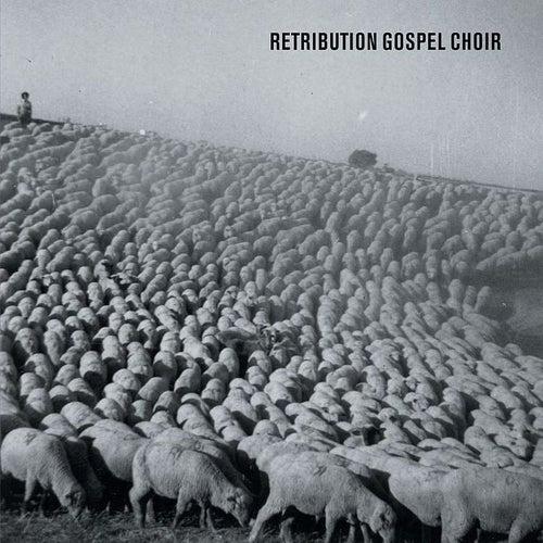Retribution Gospel Choir by Retribution Gospel Choir