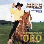 Serie Raices De La Musica Norteña Volumen 2 by Lorenzo De Monteclaro