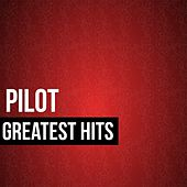 Pilot Greatest Hits von Pilot