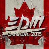 EDM Canada 2015 - EP by Various Artists