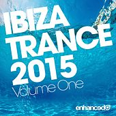 Ibiza Trance 2015, Vol. 1 - EP by Various Artists