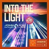 Into the Light by John Macraven