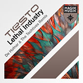 Lethal Industry (De Hofnar & The Techtives Remix) by Tiësto