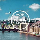 Voltaire Music Presents the Berlin Diary, Pt. 7 by Various Artists