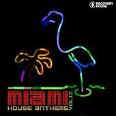 Miami House Anthems, Vol. 12 by Various Artists