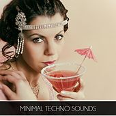 Minimal Techno Sounds by Various Artists