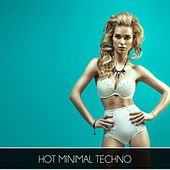 Hot Minimal Techno by Various Artists