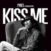 Kiss Me (feat. Doobie Newton) by Pries
