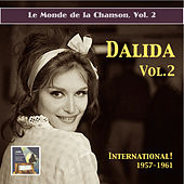 Le monde de la chanson: Dalida, Vol. 2 - International (Remastered 2015) by Dalida